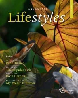 Aquascape Lifestyles Fall Edition - Free Digital Magazine About Ponds and Water Gardens